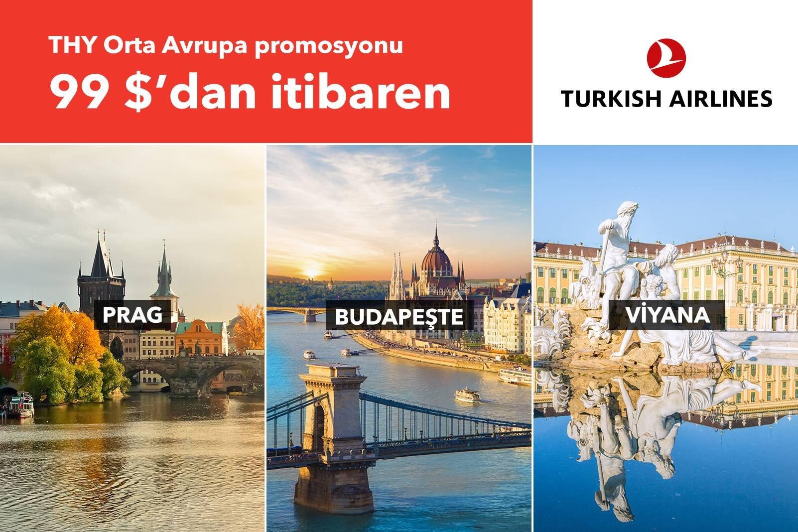 THY Orta Avrupa Promosyonu Gidiş - Dönüş 99 USD'dan Başlayan Fiyatlarla!